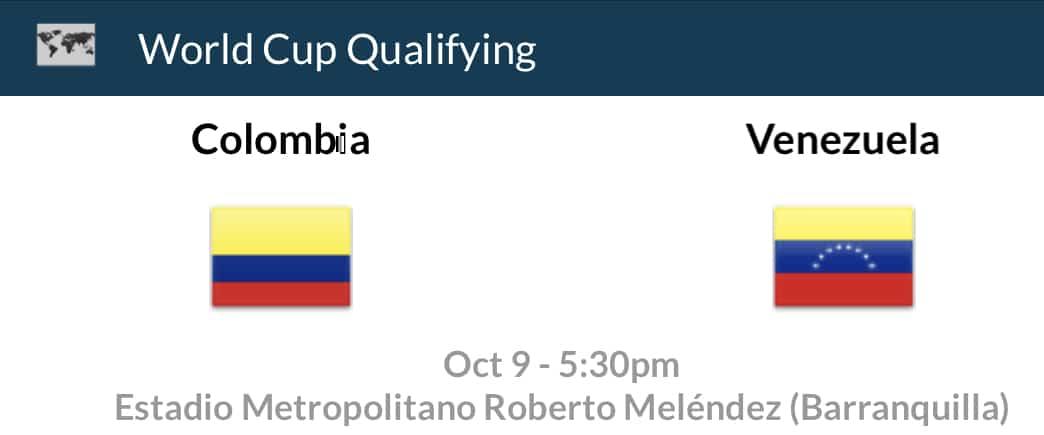 Colombia V Venezuela World cup soccer